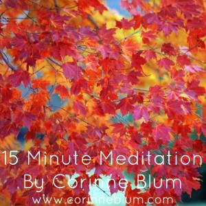 15 minute meditation_Corinne Blum.jpg