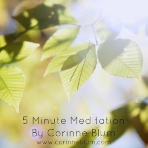 5 minute meditation_Corinne Blum.jpg